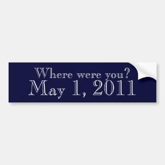 Wo Sie am 1. Mai 2011 waren Autoaufkleber
