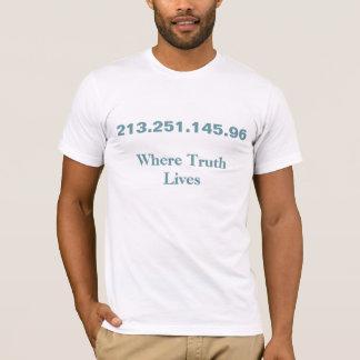 Wo Wahrheit IP address lebt T-Shirt