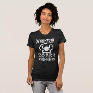 WOCHENENDE PROGNOSTIZIERTES KOCHEN T-Shirt