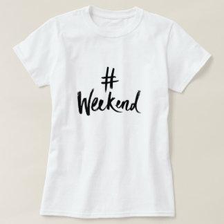Wochenenden-T - Shirt