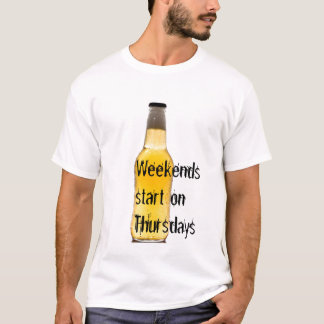 Wochenendenanfang an Donnerstagen T-Shirt