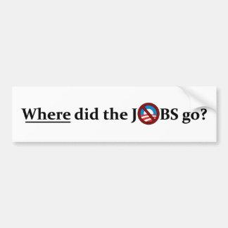 Wohin gingen die JOBS? kein Obama Autoaufkleber