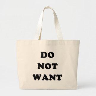 Wollen Sie nicht Taschen