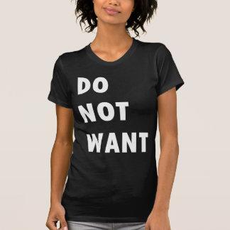 Wollen Sie nicht T-Shirts