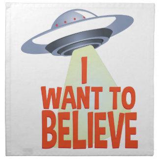 Wollen Sie, um zu glauben Serviette