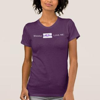 wollen Sie zur Liebe mich T-Shirts