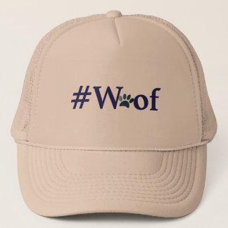 #Woof - nuf sagte Truckerkappe