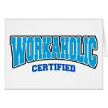 Workaholic bestätigt grußkarte