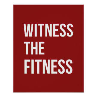 Workout-Zitat-Zeuge das Fitness-rote Weiß Poster