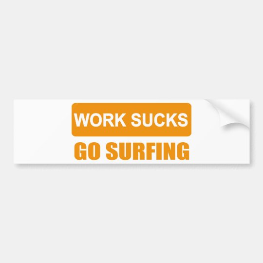 works sucks go surfing autoaufkleber
