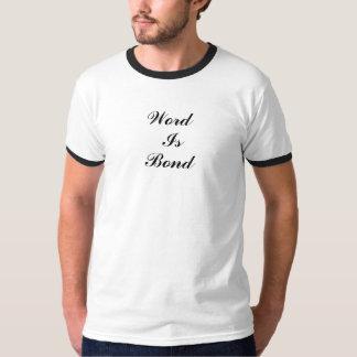 Wort, ist, Bindung T Shirt