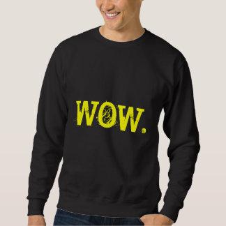 """""""Wow-"""" Sweatshirt"""