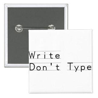 Write schreiben nicht anstecknadelbuttons