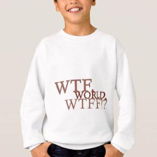 WTF Welt Sweatshirt