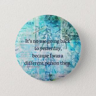 Wunderliches Zitat der Alicen im Wunderland Runder Button 5,1 Cm