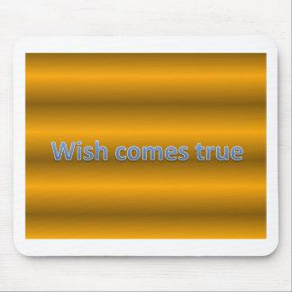 Wunsch kommt wahr mousepad