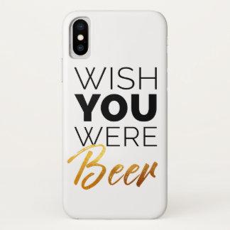 Wünschen Sie, dass Ihre Bier waren iPhone X Hülle
