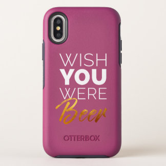 Wünschen Sie, dass Ihre Bier waren OtterBox Symmetry iPhone X Hülle