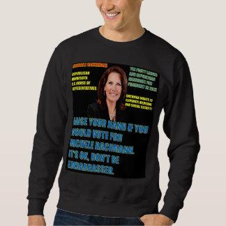 Würden Sie für Michele Bachmann wählen Sweatshirt