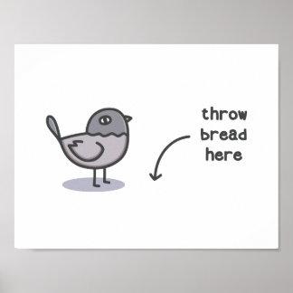 Wurfs-Brot hier Poster