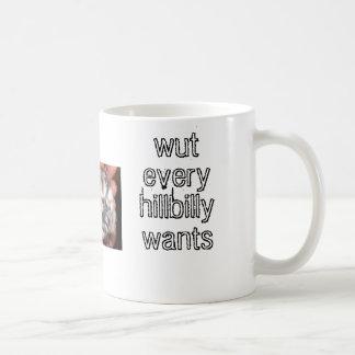 wut, das jeder Hinterwäldler will Kaffeetasse