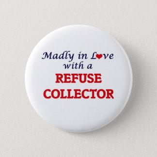 Wütend in der Liebe mit einem Abfall-Kollektor Runder Button 5,7 Cm