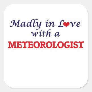 Wütend in der Liebe mit einem Meteorologen Quadratischer Aufkleber