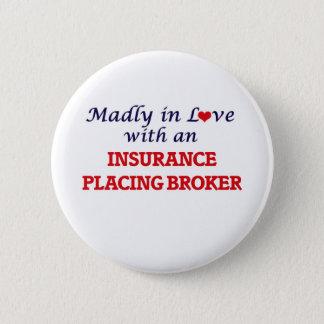 Wütend in der Liebe mit einer Versicherung, die Runder Button 5,7 Cm