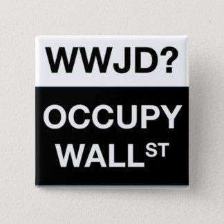 WWJD? Besetzen Sie Wall Street quadratischen Knopf Quadratischer Button 5,1 Cm