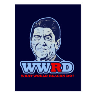 WWRD, was würde Reagan tun? Postkarte