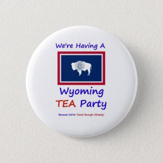 Wyoming-TEE Party - uns werden genug bereits Runder Button 5,7 Cm