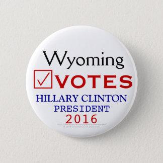 Wyoming wählt Hillary Clinton-Präsidenten 2016 Runder Button 5,7 Cm