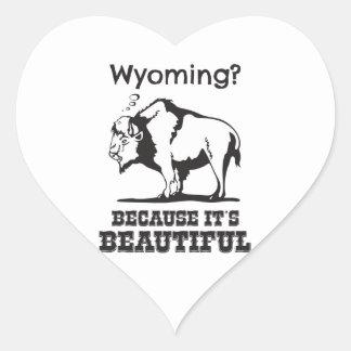 Wyoming? Weil es schön ist Herz-Aufkleber
