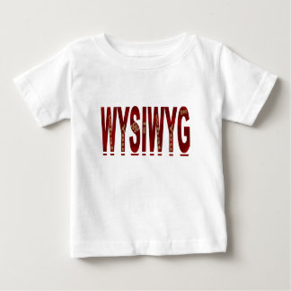 WYSIWYG BABY T-SHIRT