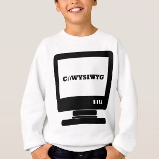 WYSIWYG - Was Sie See sind, was Sie erhalten Sweatshirt