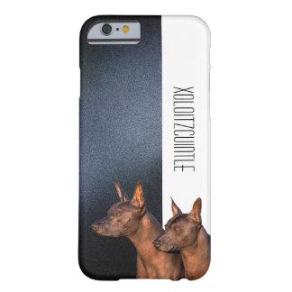 Xoloitzcuintle Telefon-Kasten Barely There iPhone 6 Hülle