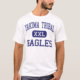 Yakima Stammes- - Eagles - Senior - Toppenish T-Shirt