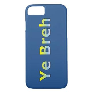 YE Breh (Yeah Bro - Typ-Jargon) iPhone 8/7 Hülle