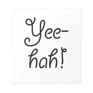 Yee-hah! Notizblock