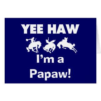 Yee Haw bin ich eine Papaya-Frucht T - Shirts und Karte