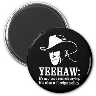 Yeehaw: Redneckaußenpolitik Runder Magnet 5,1 Cm