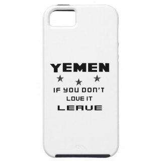 Yemen, wenn Sie nicht Liebe es tun, verlassen iPhone 5 Hülle