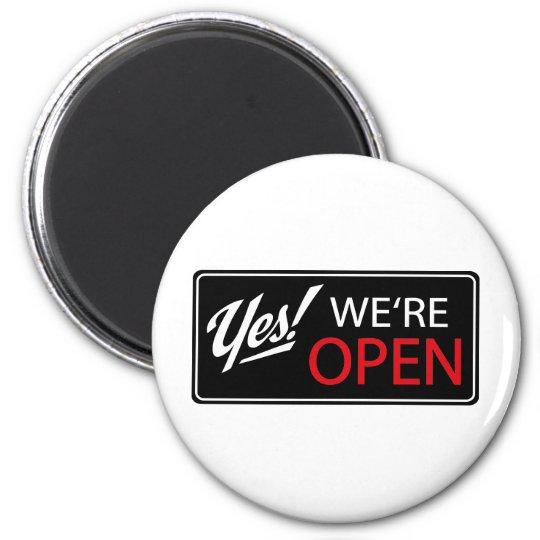 yes, we're open! runder magnet 5,7 cm