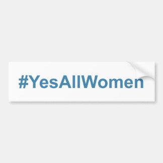#YesAllWomen Autoaufkleber