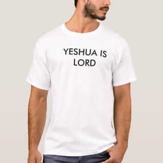 YESHUA IST LORD T-Shirt