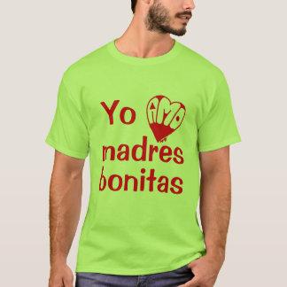 Yo Amo madres bonitas T-Shirt