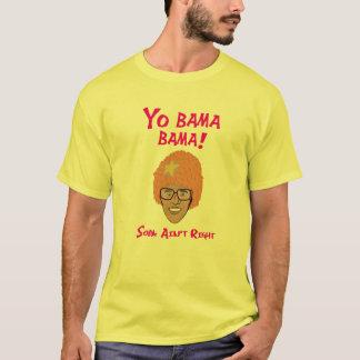 YO BAMA BAMA - SOPA Aint Recht T-Shirt