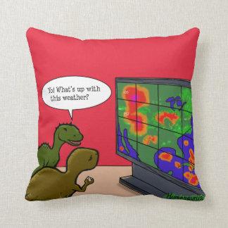 Yo! Was oben mit diesem Wetter-Dinosaurier-Cartoon Zierkissen