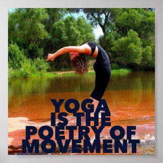 Yoga ist die Poesie der Bewegung - Yoga-Plakat Poster