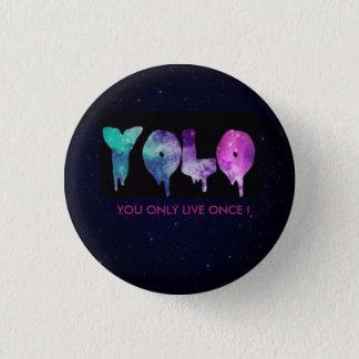 YOLO-Abzeichen…!! Runder Button 2,5 Cm